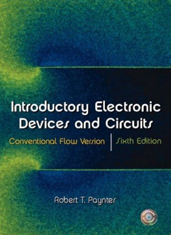 Introductory Electronic Devices and Circuits Conventional Flow Version 6th 2003 edition cover