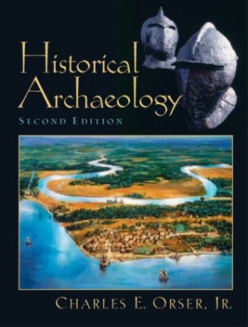 Historical Archaeology  2nd 2004 edition cover