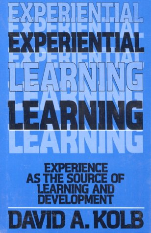 Experiential Learning Experience as the Source of Learning and Development  1984 edition cover