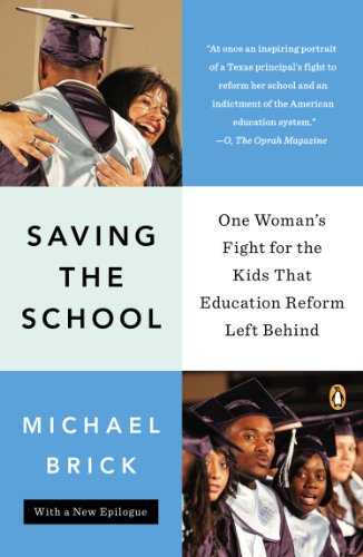 Saving the School One Woman's Fight for the Kids That Education Reform Left Behind N/A 9780143123613 Front Cover