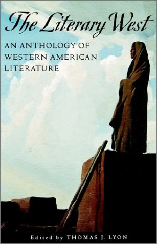 Literary West An Anthology of Western American Literature  1999 edition cover