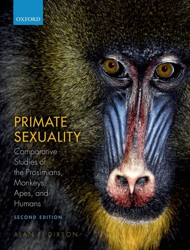 Primate Sexuality Comparative Studies of the Prosimians, Monkeys, Apes, and Humans 2nd 2013 edition cover