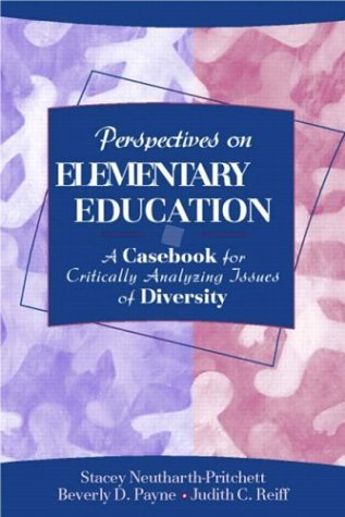 Perspectives on Elementary Education A Casebook for Critically Analyzing Issues of Diversity  2004 edition cover