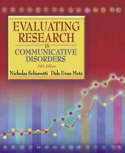 Evaluating Research in Communicative Disorders  5th 2006 (Revised) edition cover