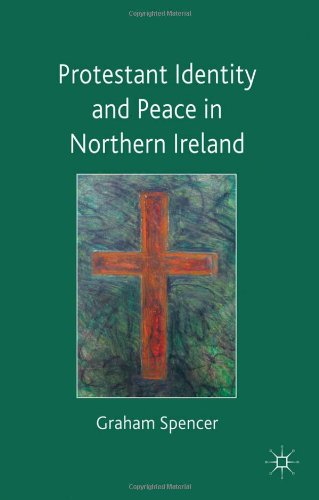Protestant Identity and Peace in Northern Ireland   2012 9780230201613 Front Cover