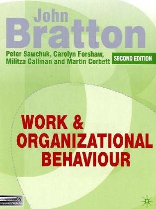 Work and Organizational Behaviour  2nd 2010 (Revised) edition cover