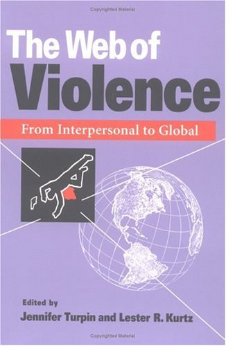 Web of Violence From Interpersonal to Global N/A edition cover