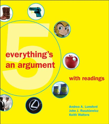 Everything's an Argument with Readings  5th 2010 edition cover