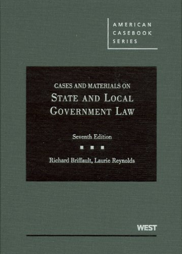Cases and Materials on State and Local Government Law  7th 2009 (Revised) edition cover