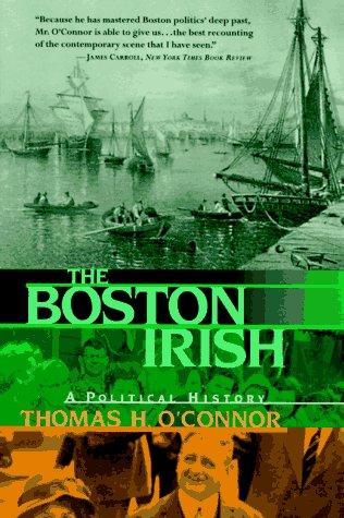 Boston Irish A Political History  1995 edition cover