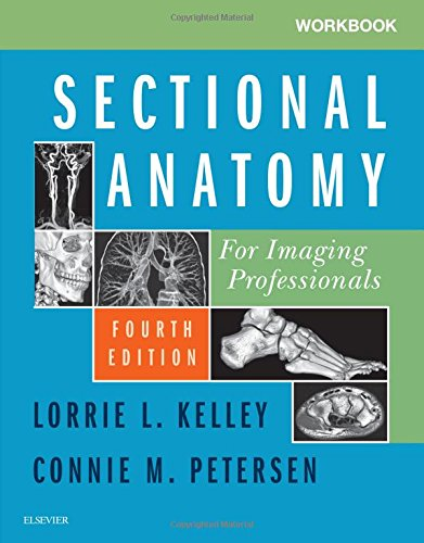 Workbook for Sectional Anatomy for Imaging Professionals  4th 2019 9780323569613 Front Cover