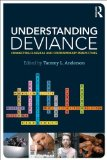 Understanding Deviance Connecting Classical and Contemporary Perspectives  2014 edition cover