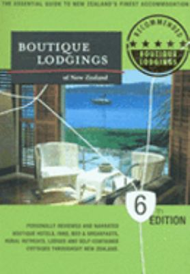 Boutique Lodgings of New Zealand N/A edition cover