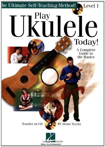 Play Ukulele Today! A Complete Guide to the Basics Level 1 N/A 9780634078613 Front Cover