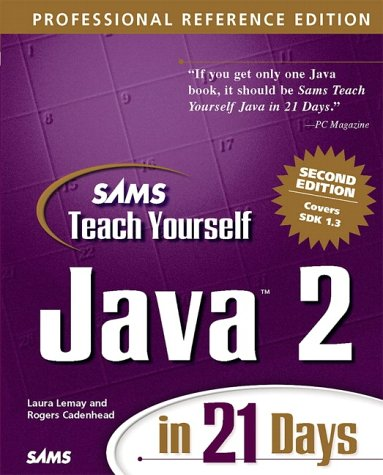 Teach Yourself Java 2 in 21 Days Professional Reference 2nd 2001 9780672320613 Front Cover