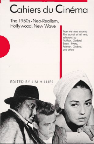Cahiers du Cin�ma The 1950s - Neo-Realism, Hollywood, New Wave  1985 edition cover