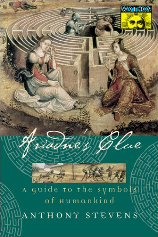 Ariadne's Clue A Guide to the Symbols of Humankind  1999 edition cover