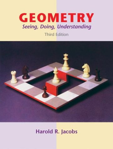 Geometry Seeing, Doing, Understanding 3rd 2003 (Revised) edition cover