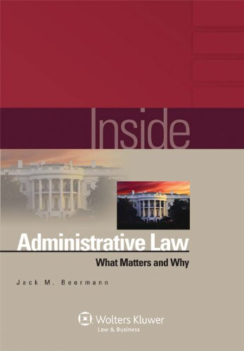 Inside - Administrative Law What Matters and Why  2011 (Student Manual, Study Guide, etc.) edition cover