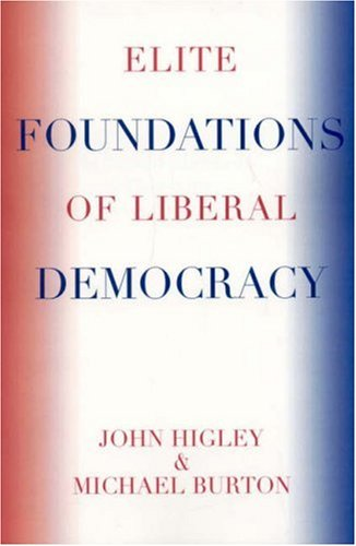 Elite Foundations of Liberal Democracy   2006 edition cover