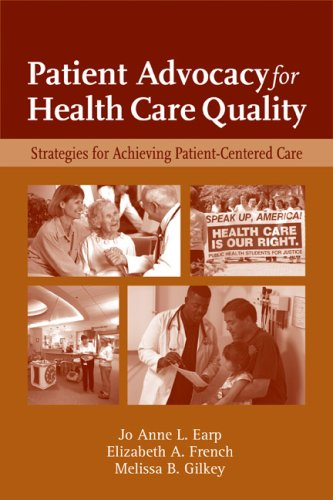 Patient Advocacy for Health Care Quality Strategies for Achieving Patient-Centered Care  2008 edition cover