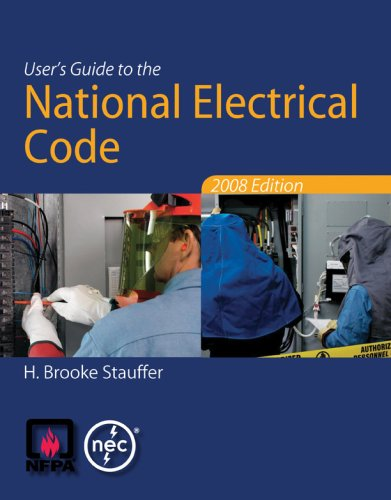 User's Guide to the National Electrical Code� 2008  3rd 2009 edition cover
