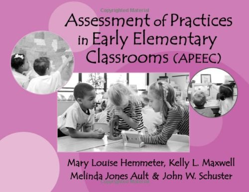 Assessment of Practices in Early Elementary Classrooms (APEEC)   2001 edition cover