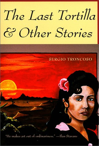 Last Tortilla And Other Stories N/A edition cover