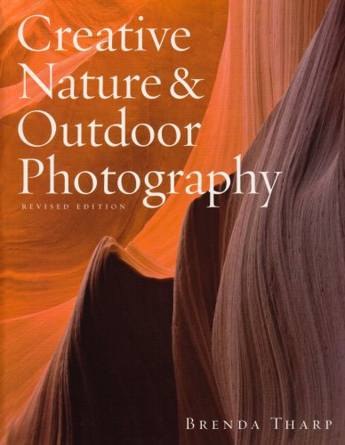 Creative Nature and Outdoor Photography, Revised Edition   2010 edition cover