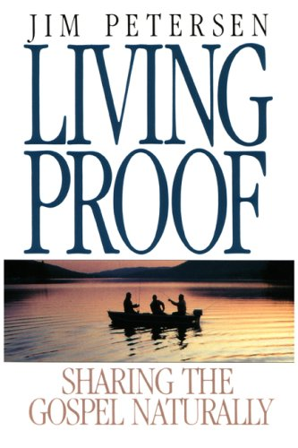 Living Proof Sharing the Gospel Naturally Revised edition cover