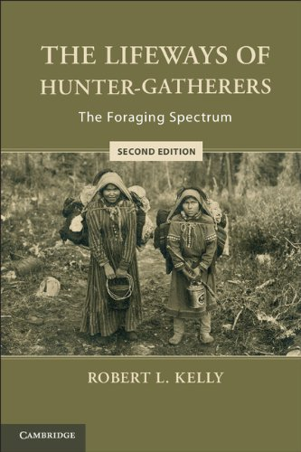 Lifeways of Hunter-Gatherers The Foraging Spectrum 2nd 2013 9781107607613 Front Cover