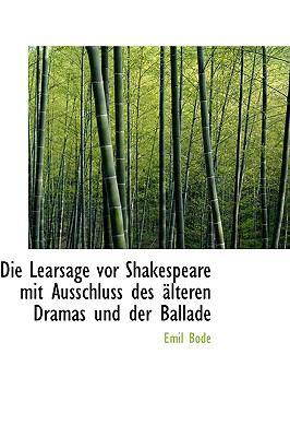 Die Learsage Vor Shakespeare Mit Ausschluss des Slteren Dramas und der Ballade  2009 edition cover