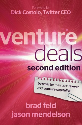 Venture Deals Be Smarter Than Your Lawyer and Venture Capitalist 2nd 2012 9781118443613 Front Cover