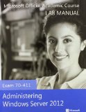 70-411 Administering Windows Server 2012 with Lab Manual and MOAC Labs Online Set   2013 edition cover
