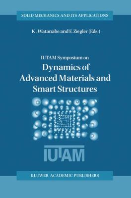 Dynamics of Advanced Materials and Smart Structures   2003 9781402010613 Front Cover