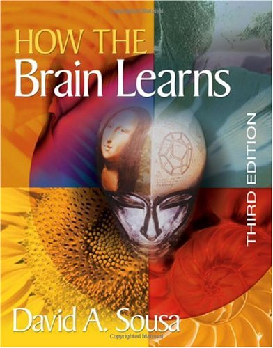 How the Brain Learns  3rd 2006 (Revised) edition cover