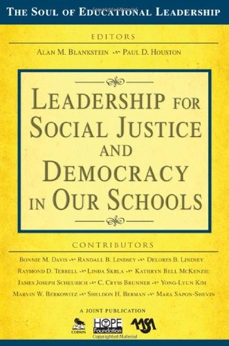 Leadership for Social Justice and Democracy in Our Schools   2011 edition cover