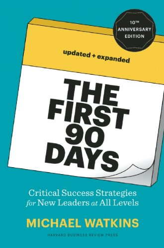 First 90 Days Proven Strategies for Getting up to Speed Faster and Smarter 10th 2013 (Revised) 9781422188613 Front Cover