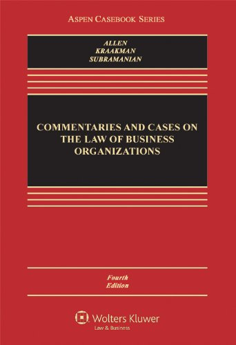 Commentaries and Cases on the Law of Business Organizations  4th 2012 (Revised) 9781454813613 Front Cover