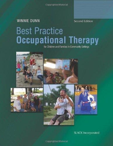 Best Practice Occupational Therapy for Children and Families in Community Settings  2nd 2011 9781556429613 Front Cover
