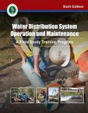 Water Distribution System Operation and Maintenance, 6th Edition  6th 9781593710613 Front Cover