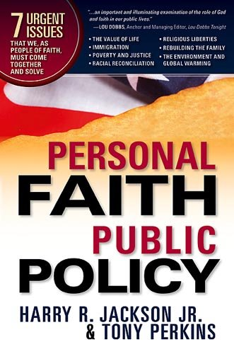 Personal Faith, Public Policy The 7 Urgent Issues That We, as People of Faith, Need to Come Together and Solve  2008 edition cover