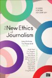 New Ethics of Journalism: Principles for the 21st Century  2013 edition cover