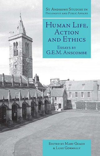Human Life, Action and Ethics Essays by G. E. M. Anscombe  2006 edition cover
