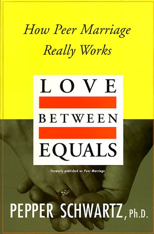 Love Between Equals How Peer Marriage Really Works  1995 edition cover