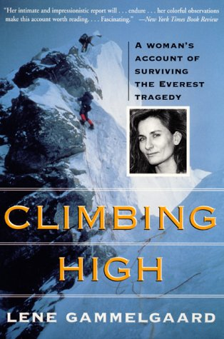 Climbing High A Woman's Account of Surviving the Everest Tragedy  2000 9780060953614 Front Cover