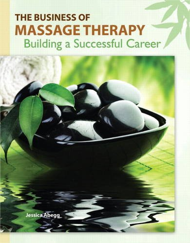 Business of Massage Therapy Building a Successful Career  2012 edition cover