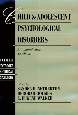 Child and Adolescent Psychological Disorders A Comprehensive Textbook  1999 edition cover