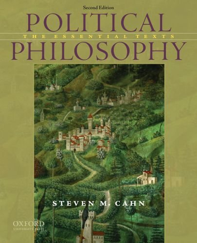Political Philosophy The Essential Texts 2nd 2010 edition cover