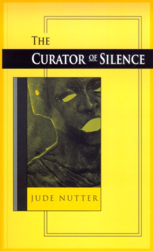 Curator of Silence   2006 9780268036614 Front Cover